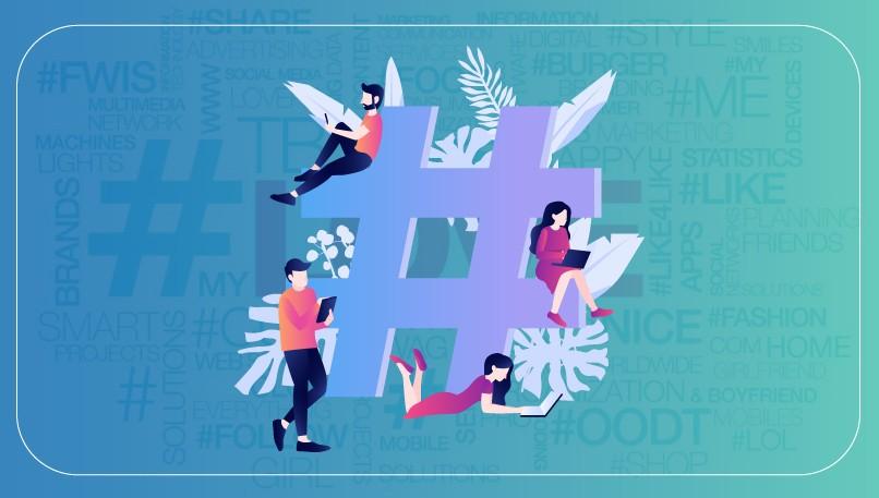 Hashtag : un bon moyen pour avoir plus d'abonnés