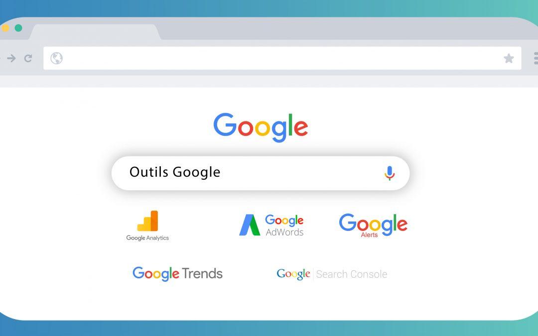 Découvrez les 5 outils Google gratuits utiles au digital marketer